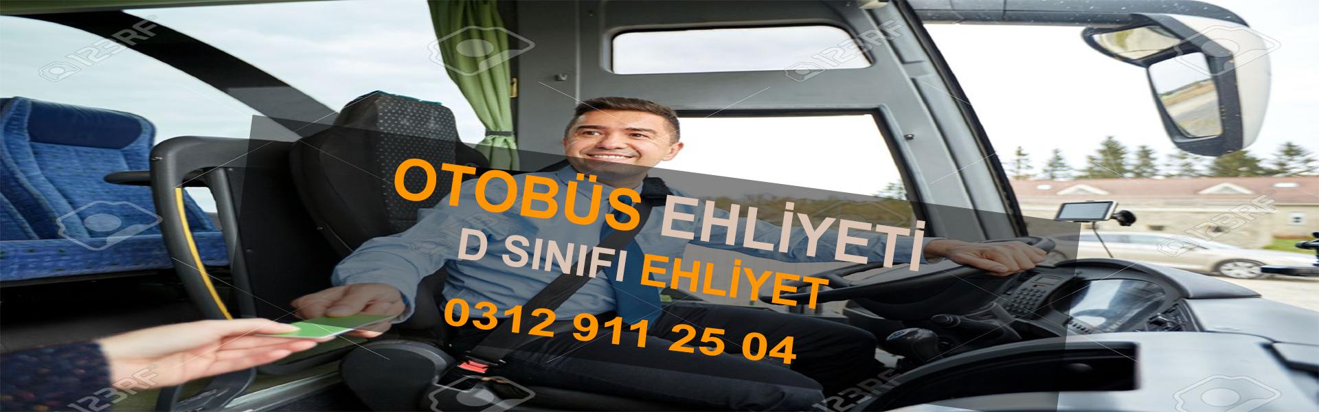 OTOBÜS EHLİYETİ, D SINIFI EHLİYET